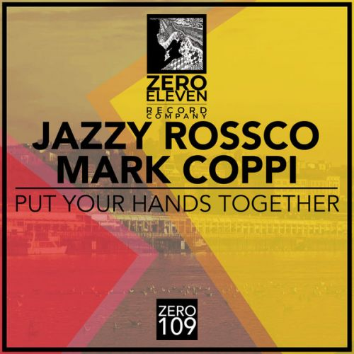 Jazzy Rossco, Mark Coppi - Put Your Hands Together (Original Mix) [2021]