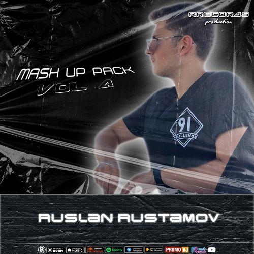 Ruslan Rustamov Mashup Pack 4 [2021]