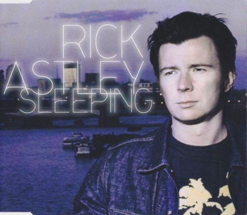 Rick Astley - Sleeping (Remixes) [2001]