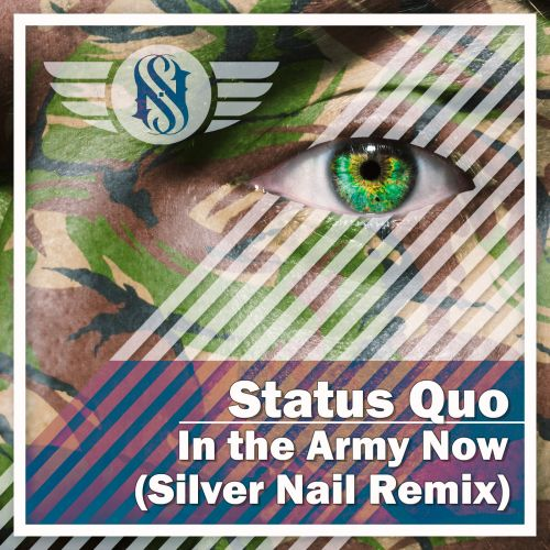 Status Quo - In The Army Now (Silver Nail Remix) [2021]