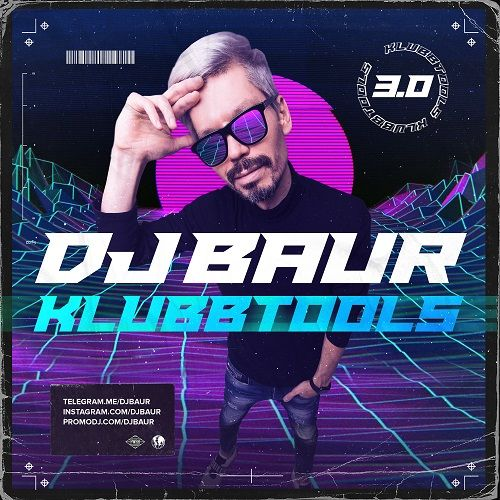 DJ Baur - Klubbtools 3.0 [2021]