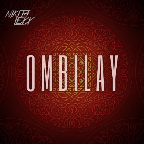 Nikita Lexx - Ombilay (Original Mix) [2021]