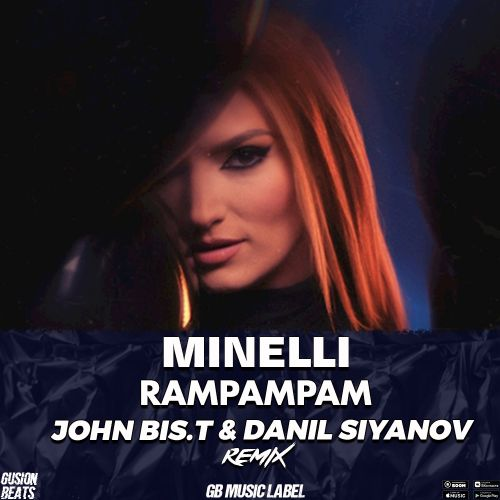 Minelli - Rampampam (John Bis.T & Danil Siyanov Remix) [2021]