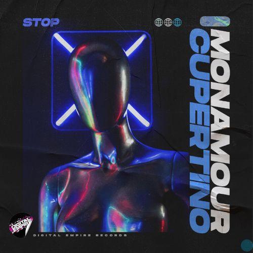 Monamour х Cupertino - Stop (Extended Mix) [2021]