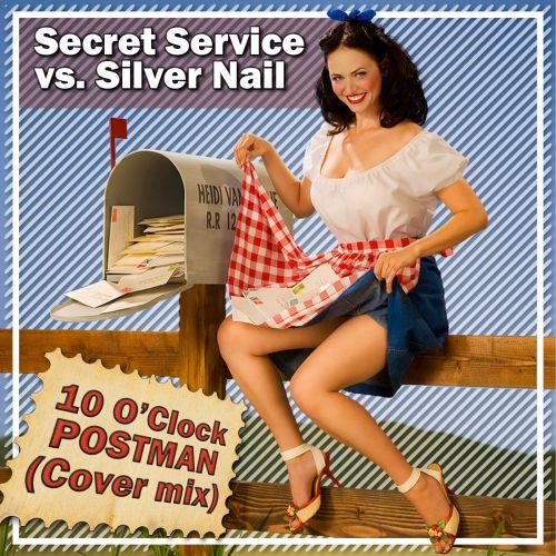 Secret Service vs. Silver Nail - Ten O'Clock Postman (Cover Remix) [2021]