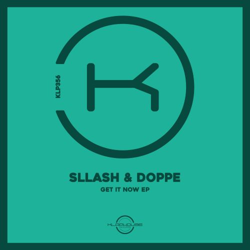 Sllash & Doppe -  Get It Now (Extended Mix); Sllash & Doppe - I Like Money (Extended Mix) [2021]