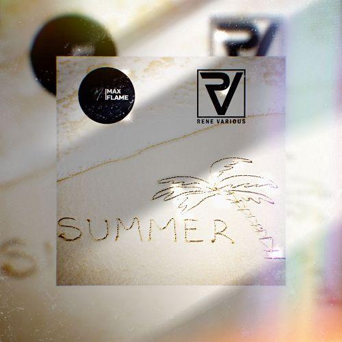 Atb - The Summer (Max Flame & Rene Various Remix) [2021]