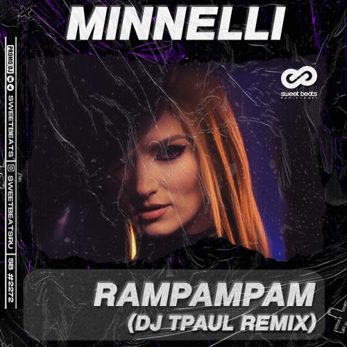 Minelli - Rampampam (Dj Tpaul Remix) [2021]