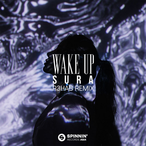 Sura - Wake Up (R3hab Extended Remix) [2021]