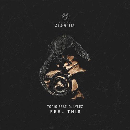 Torio feat. D. Lylez - Feel This (Radio Edit; Extended Mix) [2021]