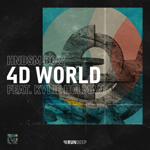 Hndsm Boiz feat. Kylie Holman - 4D World [2021]