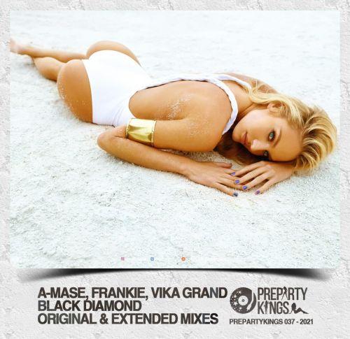 A-Mase, Frankie, Vika Grand - Black Diamonds (Original; Extended Mix's) [2021]
