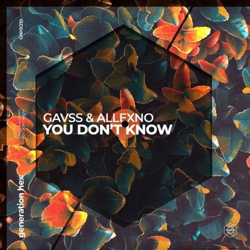 Friendz By Chance - I Wanna Know; Gavss & Allexno - You Don't Know; Max Vangeli & Spouss - Akai; Srlklla - Fans Only; Tim Hox - Francorum [2021]