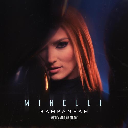 Minelli - Rampampam (Andrey Vertuga Reboot) [2021]