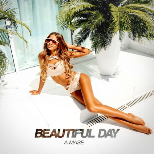 A-Mase - Beautiful Day (Original; Extended Mix's) [2021]