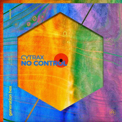 Cytrax - No Control (Extended Mix) [2021]