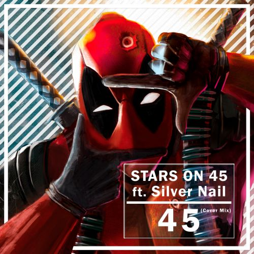 Stars On 45 vs. Silver Nail - 45 (Cover Mix) [2021]