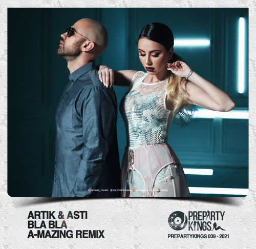 Artik & Asti - Бла бла (A-Mazing Remix) [2021]