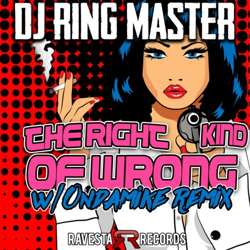 Dj Ringmaster - The Right Kind Of Wrong (Ondamike Remix) [2021]