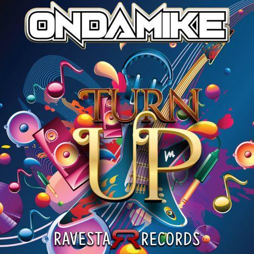 Ondamike - Turn Up (Vip Mix) [2021]
