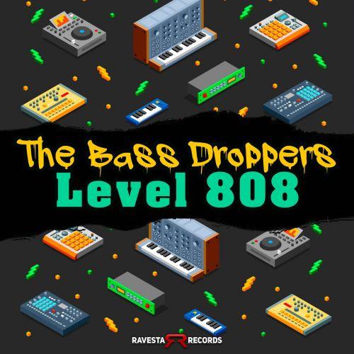 The Bass Droppers - Level 808; Killah; Brass Bass Siren (Original Mix's) [2021]