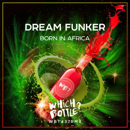 Dream Funker - Born In Africa (Radio Edit; Club Mix) [2021]