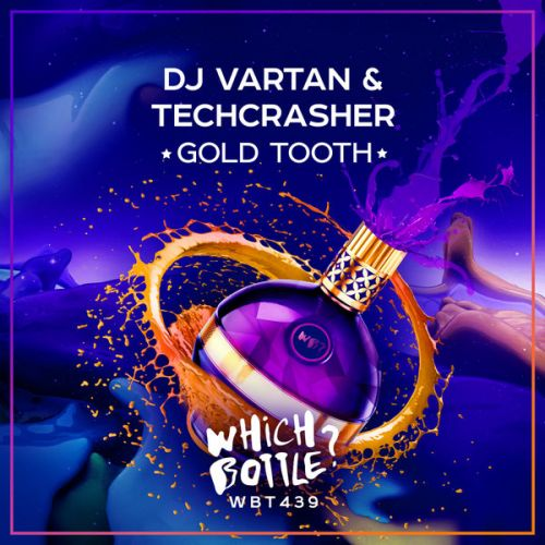 DJ Vartan & Techcrasher - Gold Tooth (Radio Edit; Club Mix) [2021]