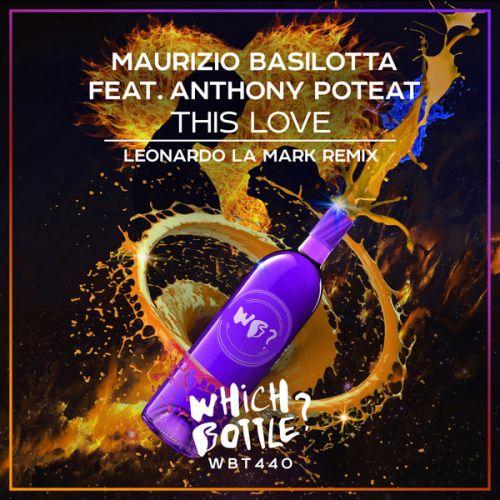 Maurizio Basilotta feat Anthony Poteat - This Love (Leonardo La Mark Remix) [2021]