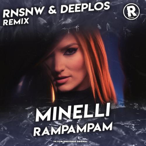 Minelli - Rampampam (Deeplos & Rnsnw Remix) [2021]