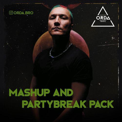 DJ Orda - Mashup and Partybreak Pack [2021]