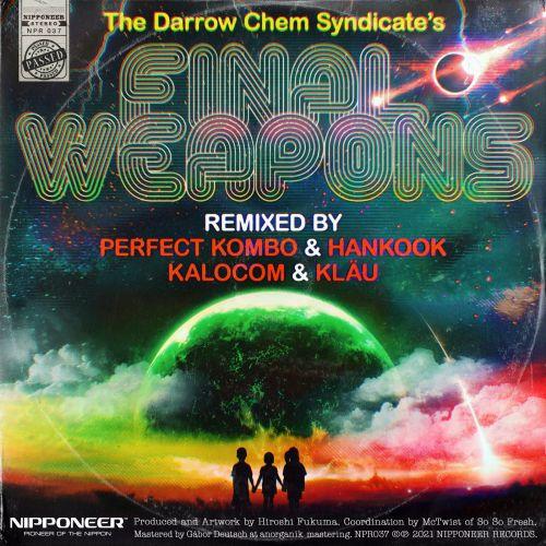The Darrow Chem Syndicate - Scattomatic (Hankook & Perfect Kombo Remix) [2021]