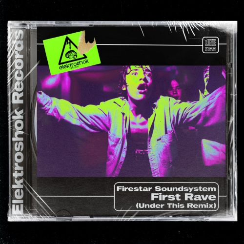 Firestar Soundsystem - First Rave (Under This Remix) [2021]