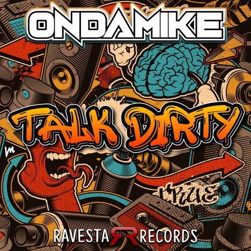 Ondamike - Talk Dirty (Original Mix) [2021]