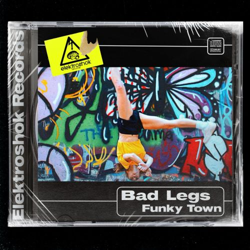 Bad Legs - Funky Town; You (Original Mix's) [2021]