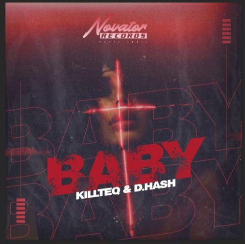 Killteq x D.Hash - Baby [2021]