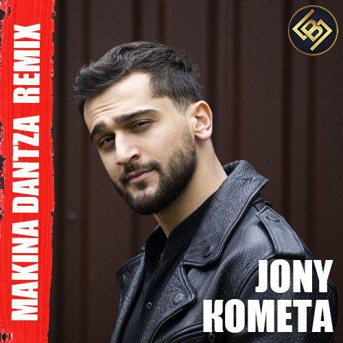 Jony - Комета (Makina Dantza Remix) [2021]