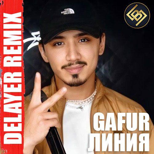 Gafur - Линия (Delayer Remix) [2021]
