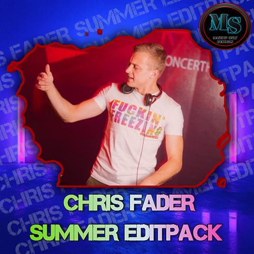 Chris Fader - Summer Edit Pack [2021]
