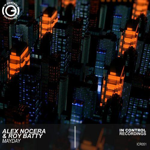 Alex Nocera & Roy Batty - Mayday (Extended Mix) [2021]