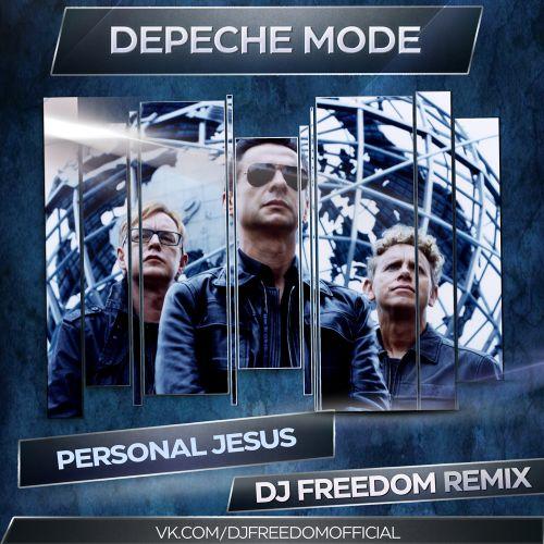 Depeche Mode - Personal Jesus (DJ Freedom Remix) [2021]