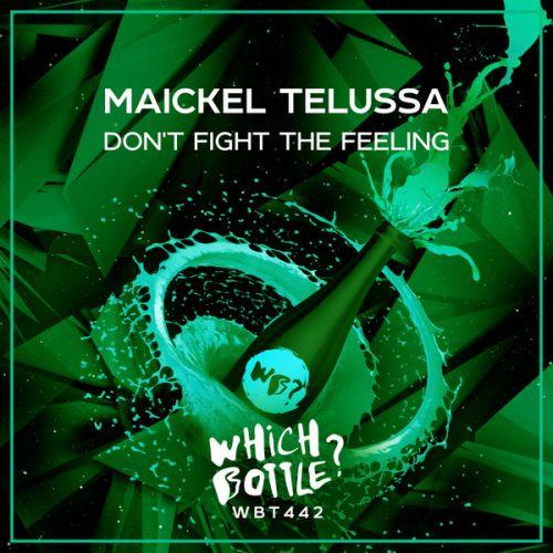 Maickel Telussa - Don't Fight The Feeling (Radio Edit; Club Mix) [2021]