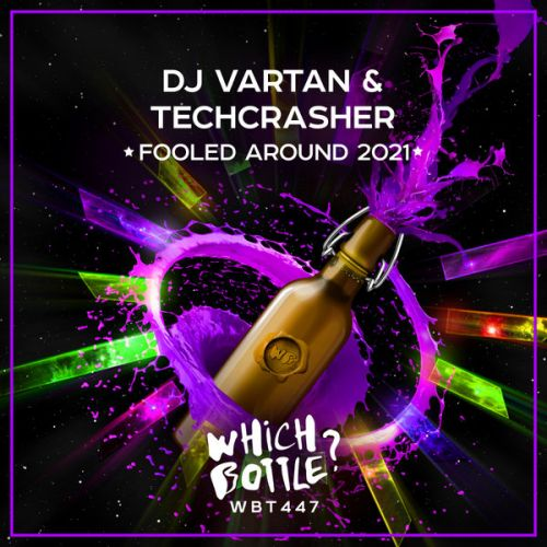 DJ Vartan & Techcrasher - Fooled Around (Radio Edit; Сlub Mix) [2021]