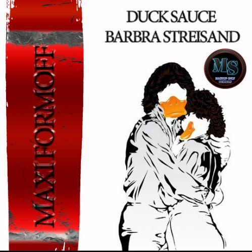 Duck Sauce x Kolya Funk & Freeman x Denis Enjoy - Barbra Streisand (Maxi Formoff Mashup) [2021]