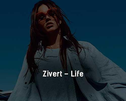 Zivert - Life (Kizh Remix) [2021]