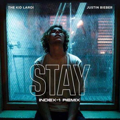 The Kid Laroi feat. Justin Bieber - Stay (Index-1 Remix) [2021]