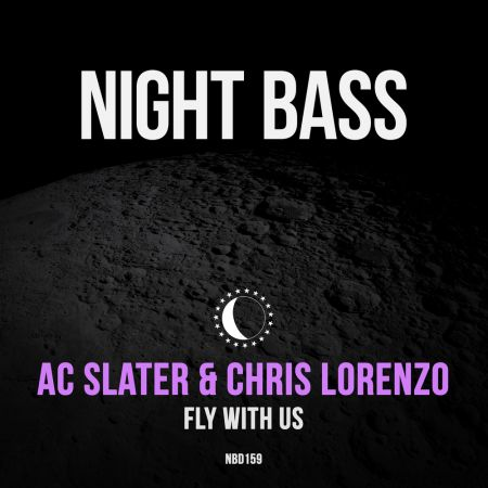 AC Slater & Chris Lorenzo - Fly With Us (Extended Mix)[2021]