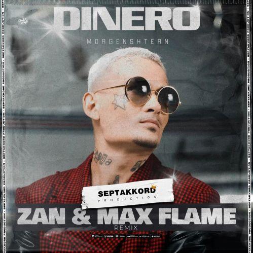 Morgenshtern - Dinero (Zan x Max Flame Remix) [2021]