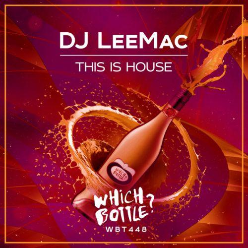 DJ Leemac - This Is House (Radio Edit; Сlub Mix) [2021]