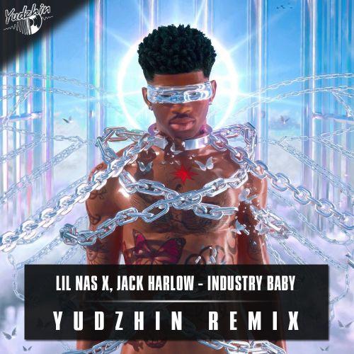 Lil Nas X, Jack Harlow - Industry Baby (Yudzhin Remix) [2021]