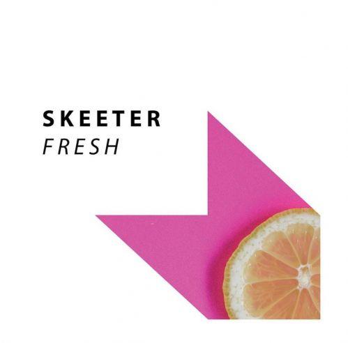 Skeeter - Fresh (Extended Mix) [2021]